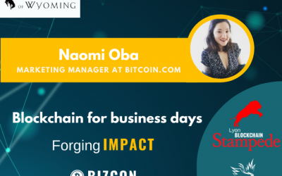 We are happy to welcome Naomi OBA to our 2nd Lyon Blockchain Stampede