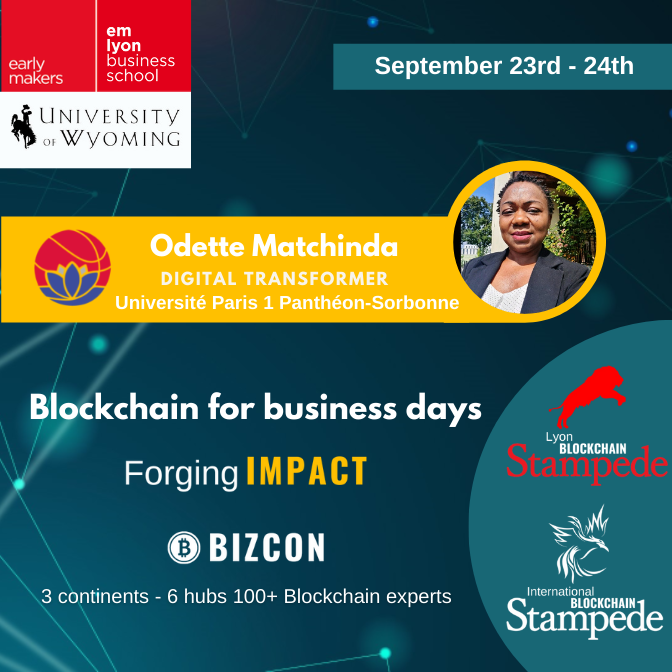 We are happy to welcome Odette Matchinda to our 2nd Lyon Blockchain Stampede
