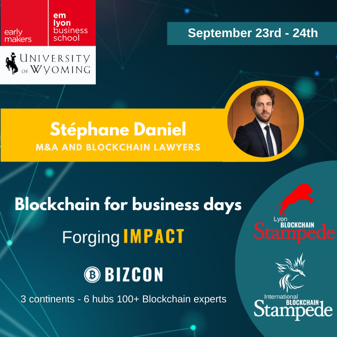 We are happy to welcome Stéphane DANIEL to our 2nd Lyon Blockchain Stampede